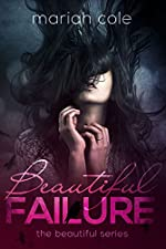 Beautiful Failure (Beautiful Series Book 1)