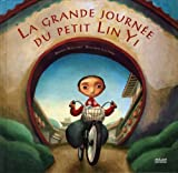 echange, troc Brenda Williams, Benjamin Lacombe - La grande journée du petit Lin Yi