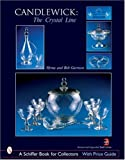 img - for Candlewick: The Crystal Line (Schiffer Book for Collectors book / textbook / text book