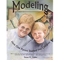 Modeling: How One Parent Started Her Children