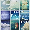 The Professor of Truth Audiobook by James Robertson Narrated by Cameron Stewart