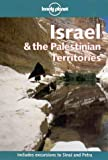 Lonely Planet Guide: Israel & the Palestinian Territories (0864426917) by Humphreys, Andrew
