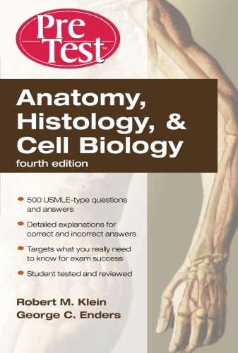 Anatomy, Histology, & Cell Biology: Pretest Self-Assessment & Review, Fourth Edition (Pretest Basic Science)