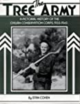 Tree Army: A Pictorial History of the...