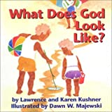 What Does God Look Like? (2000) (1893361233) by Kushner, Lawrence