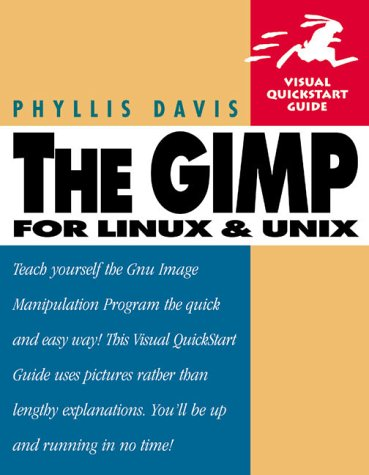 GIMP (Visual QuickStart Guide)