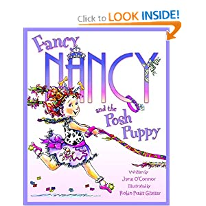Amazon.com: Fancy Nancy and the Posh Puppy (9780060542139): Jane O'Connor, Robin Preiss-Glasser: Books