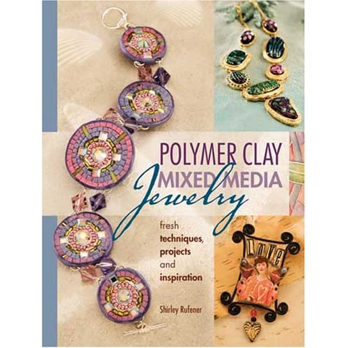 polymer clay projects. Polymer Clay Mixed Media