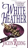 White Heather (Topaz Historical Romance) (0451406508) by Reding, Jaclyn
