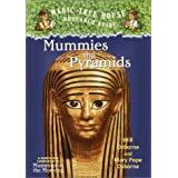 Magic Tree House Research Guide #3: Mummies and Pyramids: A Nonfiction Companion to Mummies in the Morning)