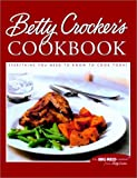 Betty Crocker's Cookbook: Everything You Need to Know to Cook Today (0764563149) by Betty Crocker Editors