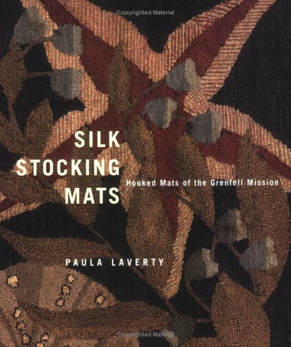 Silk Stocking Mats: Hooked Mats of the Grenfell Mission