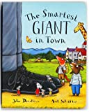 The Smartest Giant in Town Julia Donaldson