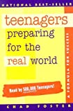 Teenagers: Preparing for the Real World [Paperback]