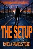 The Setup: A Short Story