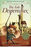 The Tale of Despereaux Movie Tie-In Junior Novelization (Tale of Despereaux)
