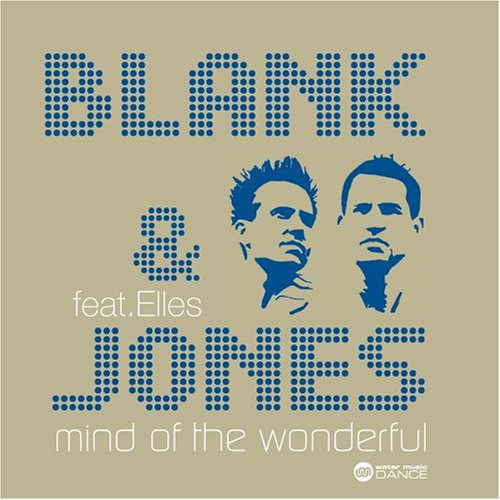Blank & Jones - Mind Of The Wonderful (Radio Cut) - Zortam Music