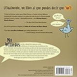 ¡No Dejes Que la Paloma Conduzca el Autobus! (Pigeon Series) (Spanish Edition)
