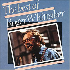 Roger Whittaker - Best Of Roger Whittaker - Zortam Music