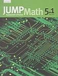 JUMP Math 5.1: Book 5, Part 1 of 2