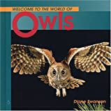 Welcome to the World of Owls (Welcome to the World Series)