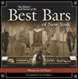 img - for The History and Stories of the Best Bars of New York book / textbook / text book