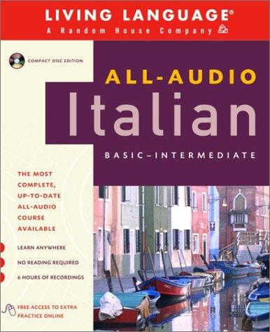 All-Audio Italian: Compact Disc Program (Living Language)