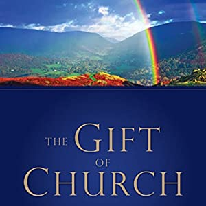 The Gift of Church Audiobook
