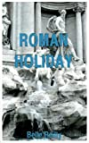 img - for Roman Holiday by Belle Reilly (2000-05-01) book / textbook / text book