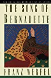 The Song of Bernadette (Religious Miracle Fiction Series) (0312034296) by Werfel, Franz