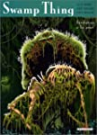 Swamp thing : Invitation � la peur