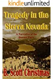 Tragedy in the Sierra Nevada: A Narrative of the Donner Party