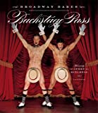 img - for Backstage Pass: Broadway Bares book / textbook / text book