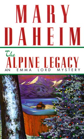 The Alpine Legacy (Emma Lord Mysteries)