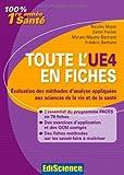echange, troc NIcolas Meyer, Daniel Fredon, Myriam Maumy-Bertrand, Frédéric Bertrand - Toute l'UE4 en fiches - 1re année Santé - Evaluation des méthodes d'analyse: Evaluation des méthodes d'analyse appliquées