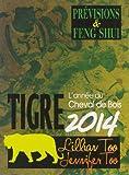 Tigre 2014 - Prévisions & Feng Shui
