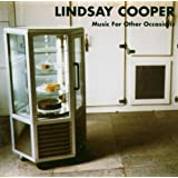 Music for Other Occasionsby Lindsay Cooper