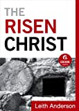 Risen Christ, The (Ebook Shorts)