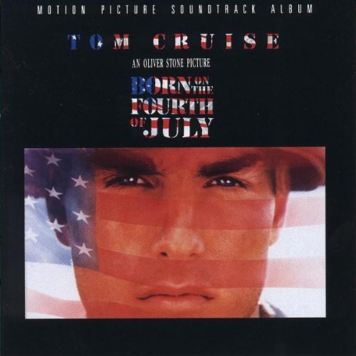 Original album cover of Born On The Fourth Of July: Motion Picture Soundtrack Album Soundtrack edition by Edie Brickell & New Bohemians, The Broken Homes, Van Morrison, Don McLean, The T (1989) Audio CD by Original Motion Picture Soundtrack