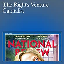 The Right's Venture Capitalist Periodical by John J. Miller Narrated by Mark Ashby