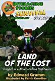 Land of the Lost: Trapped in a Never-ending Nightmare (Survival in Minecraft Book 1)