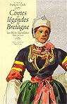 Contes et l�gendes de Bretagne, tome 1 : Les r�cits l�gendaires par Cadic