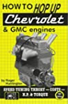 """How to """"Hop Up"""" Chevrolet & GMC 6-Cyl..."""