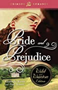 Pride and Prejudice: The Wild and Wanton Edition (Crimson Romance) by Annabella Bloom, Jane Austen cover image