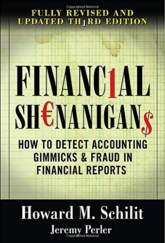 Financial Shenanigans: How to Detect Accounting Gimmicks...