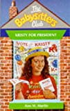 Kristy for President (Babysitters Club) (0590556096) by Ann M. Martin
