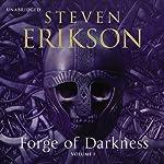 Forge of Darkness: Kharkanas Trilogy, Volume 1 | Steven Erikson