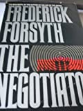 The negotiator / Frederick Forsyth (0553053612) by Forsyth, Frederick (1938- )