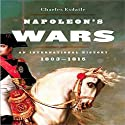 Napoleon's Wars: An International History, 1803-1815 (       UNABRIDGED) by Charles Esdaile Narrated by Simon Prebble