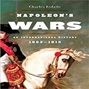 Napoleon's Wars: An International History, 1803-1815 | [Charles Esdaile]